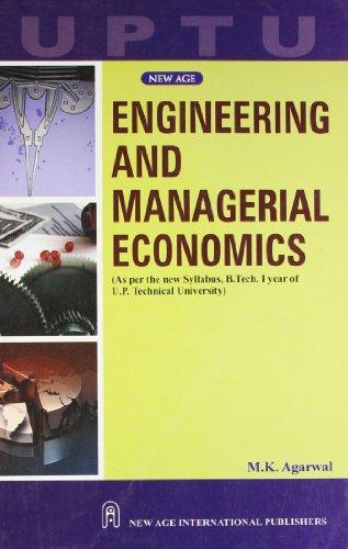 Engineering and Managerial Economics, UPTU: M.K. Agarwal