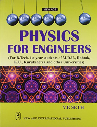 Physics for Enginners: Seth, V. P.