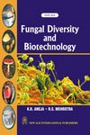 Fungal Diversity and Biotechnology: K.R. Aneja,R.S. Mehrotra
