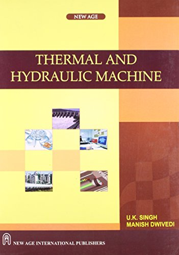 Thermal And Hydraulic Machine (Uptu), First Edition: Singh, U.K.