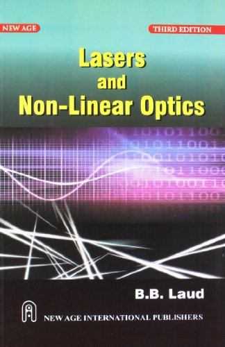 Lasers and Non Linear Optics (Third Edition): B.B. Laud