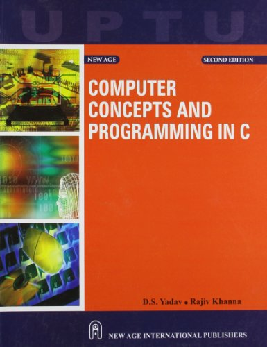 9788122430578: Computer Concepts and Programming in C