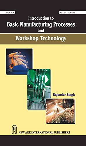 9788122430707: Introduction to Basic Manufacturing Process & Workshop Technology