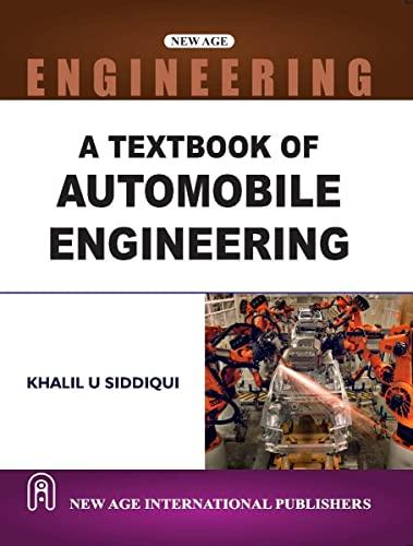 A Textbook of Automobile Engineering: Khalil U. Siddiqui