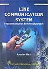 9788122430882: Line Communication System: Telecommunication Switching Approach