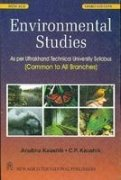 Environmental Studies: As Per Uttrakhand Technical University: Anubha Kaushik,C.P. Kaushik