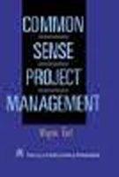 Common Sense Project Management: Wayne Turk