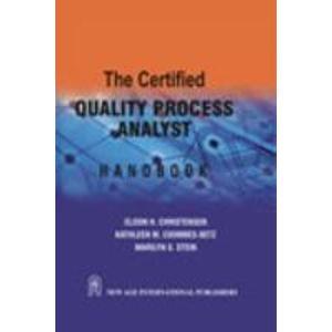 The Certified Quality Process Analyst Handbook: Eldon H. Christensen,Kathleen M. Coombes-Betz,...
