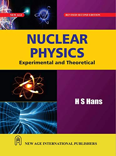 9788122431414: Nuclear Physics: Experimental and Theoretical