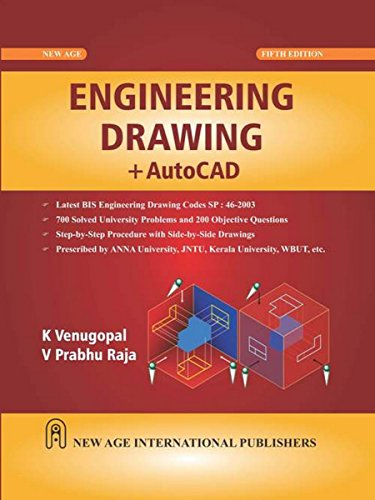 Engineering Drawing + AutoCAD (Fifth Edition): K. Venugopal,V. Prabhu Raja