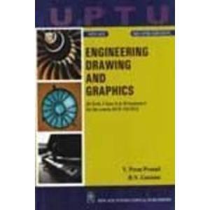 Engineering Drawing and Graphics: Gautam R.N. Prasad V. Prem