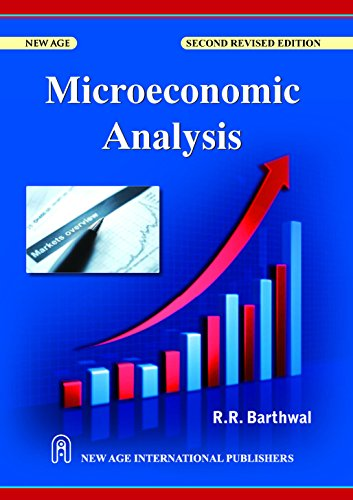Microeconomic Analysis (Second Revised Edition): R.R. Barthwal