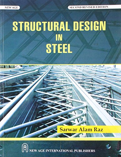 Structural Design in Steel: Sarawar Alam Raz