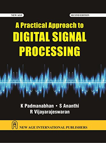 A Practical Approach To Digital Signal Processing,: Padmanabhan, K.
