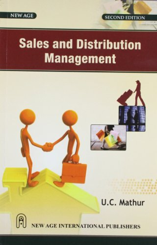 Sales and Distribution Management (Second Edition): U.C. Mathur