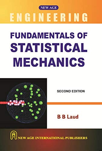 Fundamentals Of Statistical Mechanics, Second Edition: Laud, B.B.
