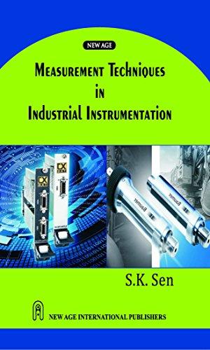 Measurement Techniques in Industrial Instrumentation: S.K. Sen