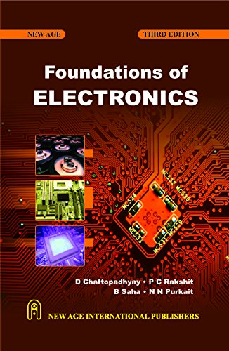 Foundations Of Electronics, Third Edition: Chattopadhyay, D.