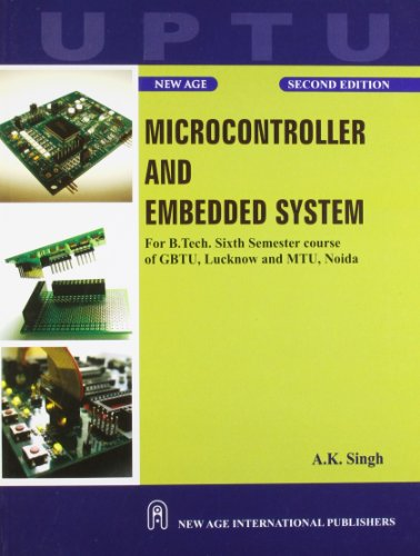 Microcontroller and Embedded System (Second Edition): A.K. Singh
