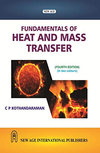 Fundamentals of Heat and Mass Transfer: C.P. Kothandaraman