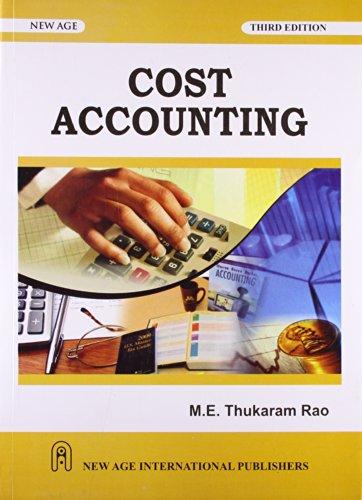 Cost Accounting: Thukaram Rao, M.E.