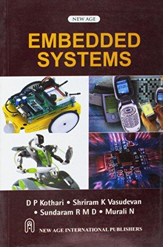 Embedded Systems: D.P. Kothari,K.V. Shriram,N. Murali,R.M.D Sundaram