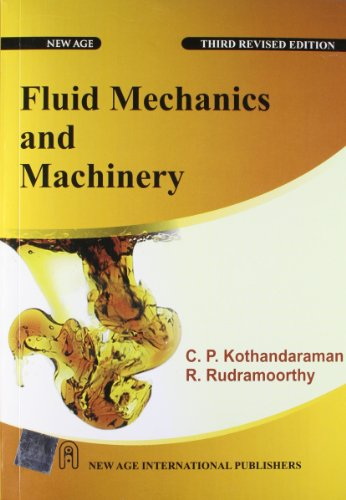 Fuild Mechanics And Machinery, Third Edition: Kothandaraman, C.P
