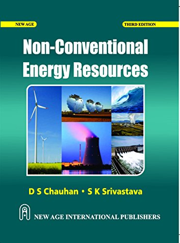 Non- Conventional Energy Resources (Third Edition): D.S. Chauhan,S.K. Srivastava