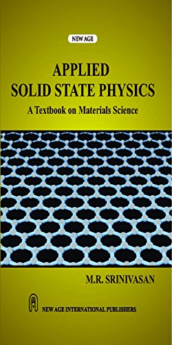 Applied Solid State Physics: A Textbook On: Srinivasan, M.R.