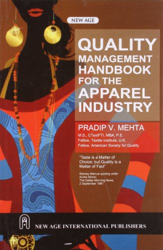 Quality Management Handbook for the Apparel Industry: Pradip V Mehta
