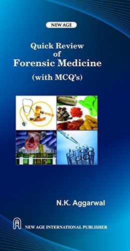 Quick Review of Forensic Medicine (With MCQ`s): N.K. Aggarwal