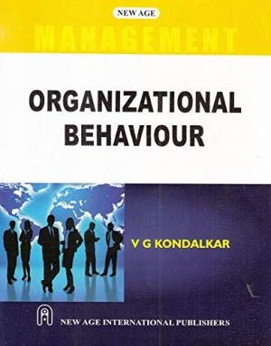 Organizational Behaviour (Uptu), First Edition: Kondalkar, V.G.