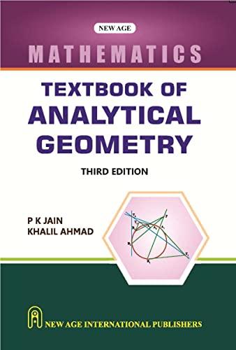 Textbook of Analytical Geometry (Third Edition): Khalil Ahmad,P.K. Jain