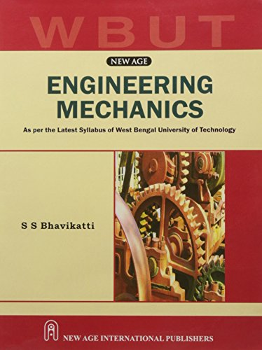 Engineering Mechanics (As per the Latest Syllabus: S.S. Bhavikatti