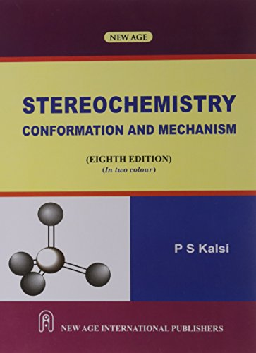 Download stereochemistry conformation and mechanism by p. S. Kalsi.
