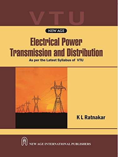 Electrical Power Transmission And Distribution (Vtu), First: Ratnakar, K.L.