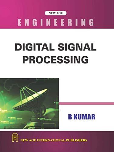 Digital Signal Processing: B. Kumar