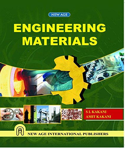 Engineering Materials: Amit Kakani,S L Kakani