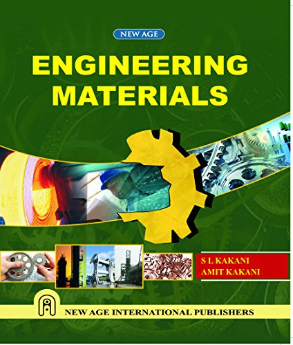 Engineering Materials, First Edition: Kakani, S.L.