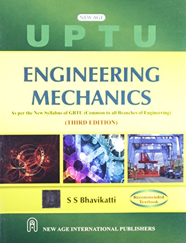 Engineering Mechanics: As Per the New Syllabus: S.S. Bhavikatti