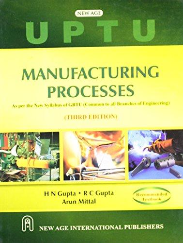 9788122436426: Manufacturing Processes (UPTU)