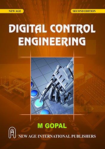 Digital Control Engineering (Second Edition): M. Gopal