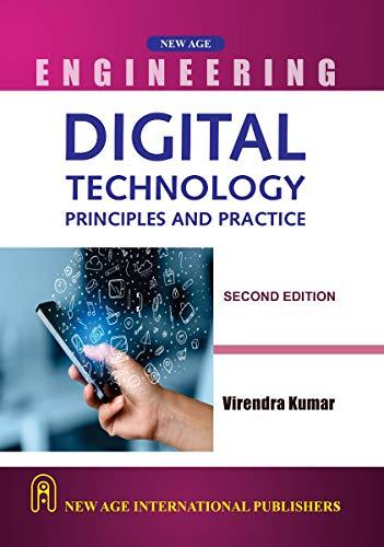 Digital Technology : Principles And Practice, Second: Kumar, Virendra