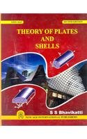 Theory of Plates and Shells: Bhavikatti, S.S.