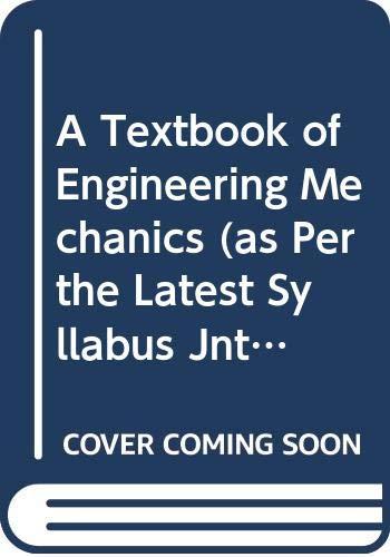 9788122436785: A Textbook of Engineering Mechanics (as Per the Latest Syllabus Jntu, Anantpur)