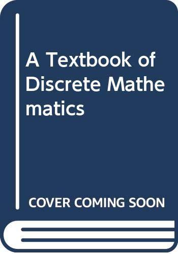 9788122436808: A Textbook of Discrete Mathematics