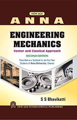 Engineering Mechanics: Vector and Classical Approach As: S.S. Bhavikatti
