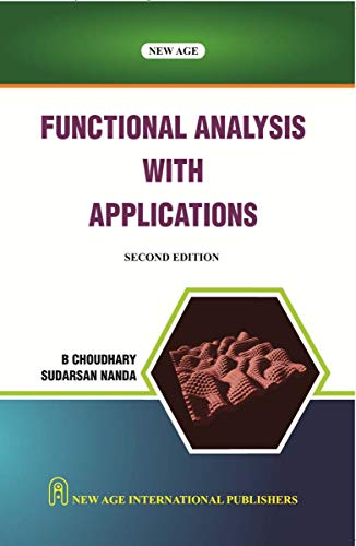 9788122437812: Functional Analysis with Applications