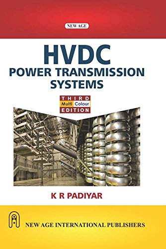 Hvdc Power Transmission Systems, Third Edition: Padiyar, K.R.