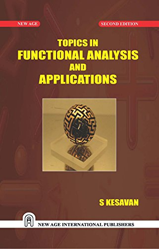 9788122437973: Topics in Functional Analysis and Applications
